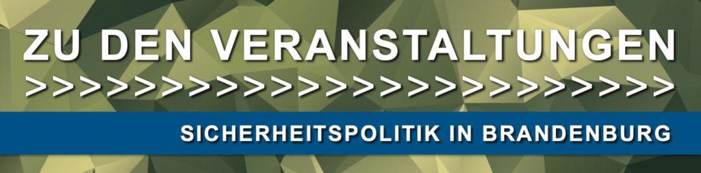 Zu den sicherheitspolitischen Veranstaltungen der Landesgruppe Brandenburg